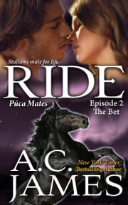Ride: Episode Two ebook by A.C. James