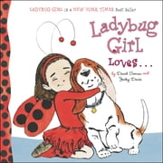 Ladybug Girl Loves... ebook by Jacky Davis