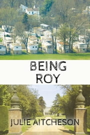 Being Roy ebooks by Julie Aitcheson
