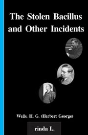 The Stolen Bacillus and Other Incidents ebook by Wells H. G. (Herbert George)