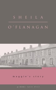 Maggie's Story ebook by Sheila O'Flanagan