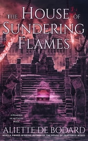 The House of Sundering Flames ebook by Aliette de Bodard
