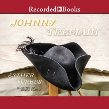 Johnny Tremain audiobook by Esther Hoskins Forbes