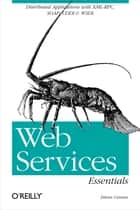 Web Services Essentials ebook by Ethan Cerami