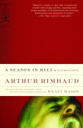 A Season in Hell & Illuminations ebook by Arthur Rimbaud