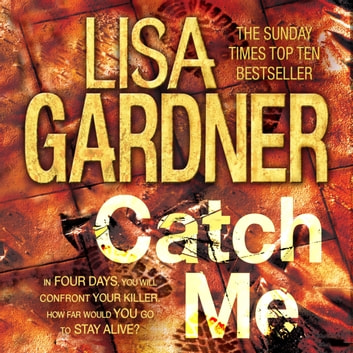 Catch Me (Detective D.D. Warren 6) audiobook by Lisa Gardner