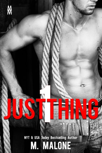 Just One Thing ebook by M. Malone
