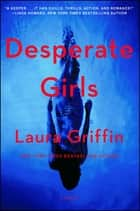 Desperate Girls ebook by Laura Griffin