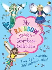 My Rainbow Magic Storybook Collection ebook by Daisy Meadows