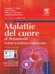 Malattie del cuore di Braunwald ebook by Peter Libby, Robert Bonow, Eugene Braunwald,...