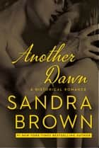 Another Dawn ebooks by Sandra Brown