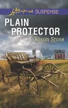 Plain Protector ebook by Alison Stone