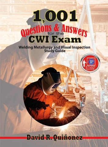 1001 questions answers for the cwi exam ebook by david ramon 1001 questions answers for the cwi exam welding metallurgy and visual inspection study guide fandeluxe Images