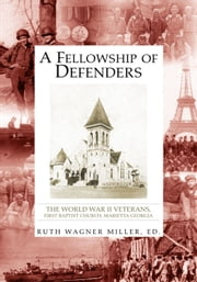 A Fellowship of Defenders ebook by ed. Ruth Wagner Miller
