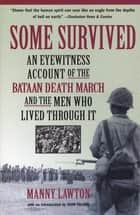 Some Survived ebook by Manny Lawton,John Toland