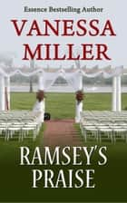 Ramsey's Praise ebook by Vanessa Miller