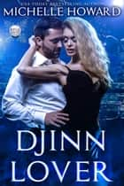 Djinn Lover ebook by Michelle Howard