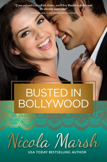 Busted in Bollywood ebook by Nicola Marsh