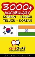 3000+ Vocabulary Korean - Telugu ebook by Gilad Soffer