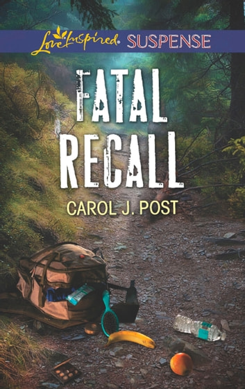 Fatal Recall (Mills & Boon Love Inspired Suspense) eBook by Carol J. Post