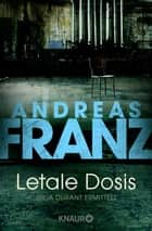 Letale Dosis ebook by Andreas Franz