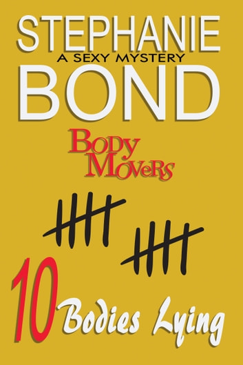 10 Bodies Lying ebook by Stephanie Bond