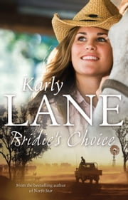 Bridie's Choice ebook by Karly Lane