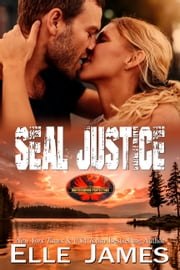 SEAL Justice ebook by Elle James