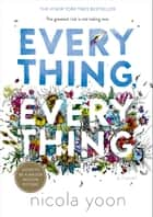 Everything, Everything eBook par