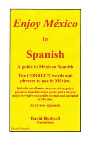 Enjoy Mexico in Spanish ebook by David Bodwell