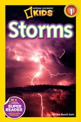 National Geographic Readers: Storms! ebook by Miriam Goin
