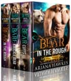 Broken Hill Bears: Boxed Set (Books 1-3) - Broken Hill Bears ebook by Ariana Hawkes