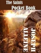 The Saint's Pocket Book ebook by Joseph Alleine