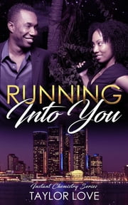 Running Into You ebook by Taylor Love