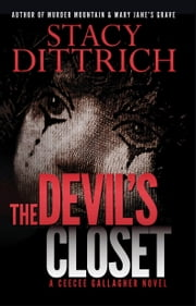 The Devil's Closet - A CeeCee Gallagher Novel ebook by Stacy Dittrich