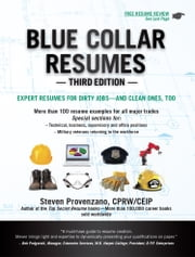 Blue Collar Resumes-Third Edition ebook by Steven Provenzano, CPRW/CEIP