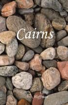 Cairns - Poems by Chris Hoffman ebook by Chris Hoffman