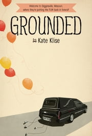 Grounded ebook by Kate Klise