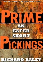 Prime Pickings ebook by Richard Raley