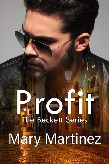 Profit - The Beckett Series, #5 ebook by Mary Martinez