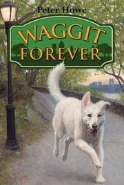 Waggit Forever ebook by Peter Howe,Omar Rayyan