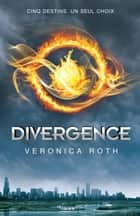 Divergence ebook by Veronica Roth