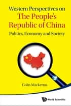 Western Perspectives on the People's Republic of China ebook by Colin Mackerras