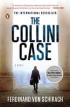 The Collini Case - A Novel ebook by Ferdinand von Schirach