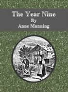 The Year Nine 電子書 by Anne Manning
