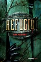 Refugio ebook by Ann Aguirre