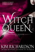 Witch Queen ebook by Kim Richardson