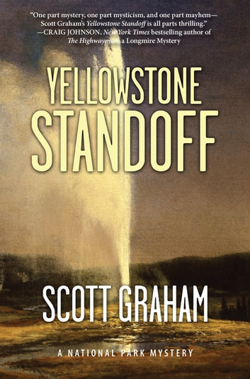 Yellowstone Standoff ebook by Scott Graham