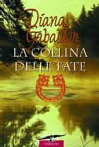 Outlander. La collina delle fate - Outlander #5 eBook by Diana Gabaldon