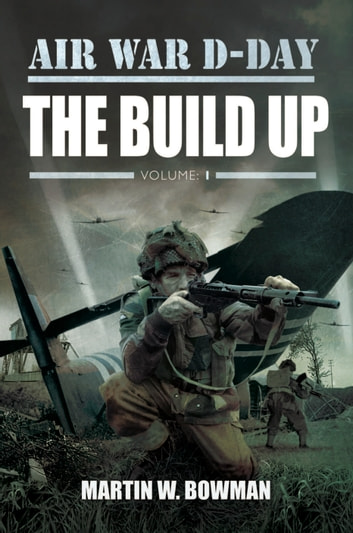 The Build Up ebook by Martin Bowman